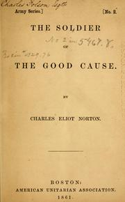 Cover of: The soldier of the good cause