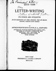 Cover of: Letter-writing: its ethics and etiquette ; with remarks on the proper use of monograms, crests and seals