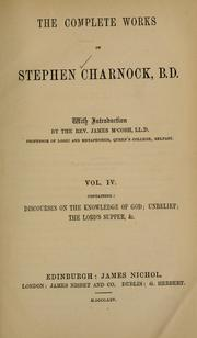 Cover of: The complete works of Stephen Charnock | Stephen Charnock