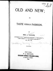 Cover of: Old and new, or, Taste versus fashion |