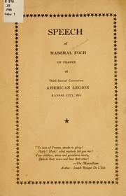 Cover of: Speech of Marshal Foch of France at third annual convention American legion, Kansas City, Mo
