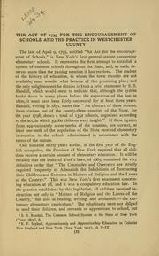 Cover of: The act of 1795 for the encouragement of schools and the practice in Westchester County