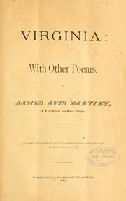 Cover of: Virginia: with other poems | James Avis Bartley