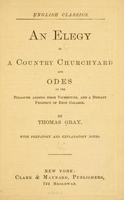 Cover of: An elegy in a country churchyard and odes on the pleasure arising from vicissitude