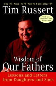 Cover of: Wisdom of Our Fathers | Tim Russert