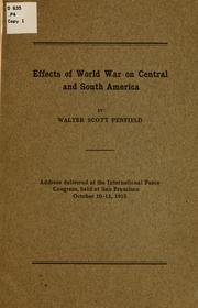 Cover of: Effects of world war on Central and South America | Walter Scott Penfield