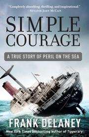 Cover of: Simple Courage: A True Story of Peril on the Sea