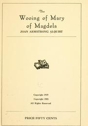 Cover of: wooing of Mary of Magdela | Joan Armstrong Alquist