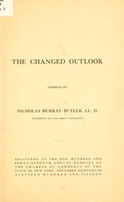 Cover of: The changed outlook