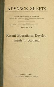 Cover of: Recent educational developments in Scotland