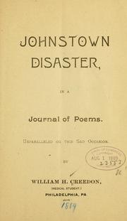 Cover of: Johnstown disaster, in a journal of poems ..