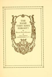 Cover of: name they have forgot! ... | Helen Finch Kasson