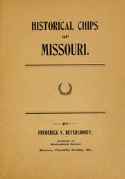 Cover of: Historical chips of Missouri | Frederick V. Beyersdorff