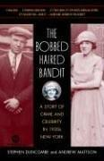 Cover of: The Bobbed Haired Bandit | Stephen Duncombe