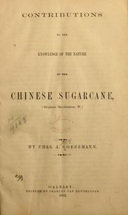 Cover of: Contributions to the knowledge of the nature of the Chinese sugarcane (Sorghum saccharotum, W.)