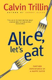 Cover of: Alice, let's eat: further adventures of a happy eater