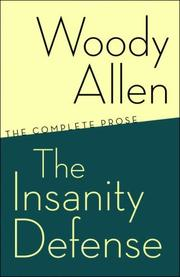 Cover of: The Insanity Defense: The Complete Prose