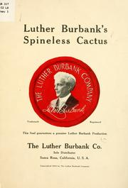 Cover of: Luther Burbank's spineless cactus ..