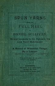 Cover of: Spun yarns from the full reel of Daniel Sullivan ..