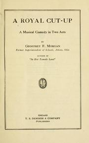 Cover of: A royal cut-up: a musical comedy in two acts