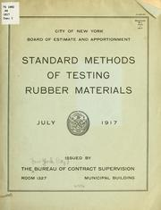 Cover of: Standard methods of testing rubber materials. | New York (City) Bureau of contract supervision