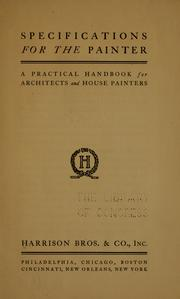 Cover of: Specifications for the painter | Harrison bros. & co., inc.