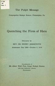 Cover of: Quenching the fires of hate