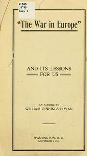 Cover of: war in Europe and its lessons for us | William Jennings Bryan