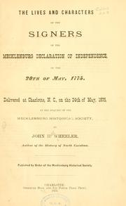 The lives and characters of the signers of the Mecklenburg declaration of independence, of the 20th of May, 1775 by Wheeler, John H.