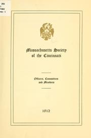 Cover of: Massachusetts society of the Cincinnati, officers, committees and members, 1912. | Society of the Cincinnati. Massachusetts