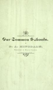 Cover of: Our common schools | Burke Aaron Hinsdale