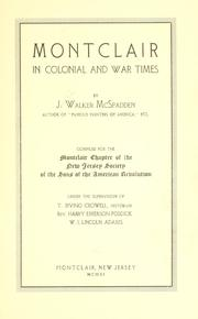 Cover of: Montclair in colonial war times | J. Walker McSpadden