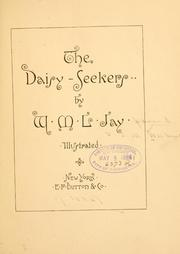 Cover of: The daisy-seekers | W. M. L. Jay
