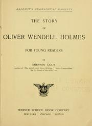 Cover of: The story of Oliver Wendell Holmes, for young readers