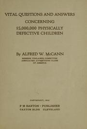 Cover of: Vital question and answers concerning 15,000,000 physically defective children | Alfred Watterson McCann