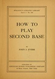 Cover of: How to play second base | Johnny Evers