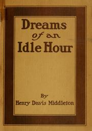 Cover of: Dreams of an idle hour
