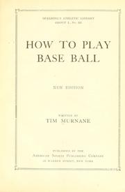 How to play base ball by T. H. Murnane