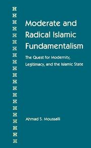 Cover of: Moderate and radical Islamic fundamentalism | AhМЈmad MawsМЈililiМ""