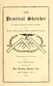Cover of: The practical sketcher | Isidor Rosenfeld