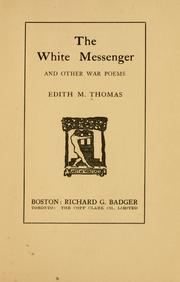 Cover of: The white messenger, and other war poems