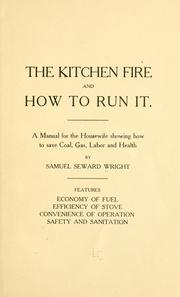 Cover of: The kitchen fire and how to run it