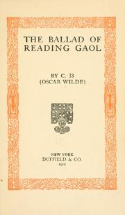 oscar wilde the ballad of reading The beau of reading jail: was prisoner 1122 oscar wilde's lover  and after his release, the ballad of reading gaol, which became his most famous poem .