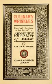 Cover of: Culinary wrinkles; practical recipes for using Armour's extract of beef