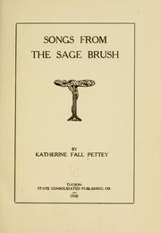 Cover of: Songs from the sage brush | Katherine Fall Pettey