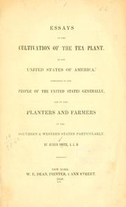 Cover of: Essays on the cultivation of the tea plant