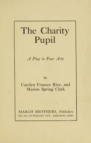 Cover of: The charity pupil ..