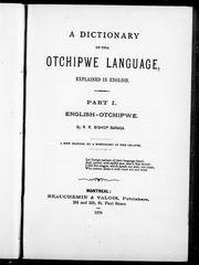A dictionary of the Otchipwe language, explained in English by Frederic Baraga