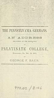 The Pennsylvania Germans by George F. Baer
