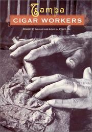 Cover of: Tampa Cigar Workers | Robert P. Ingalls